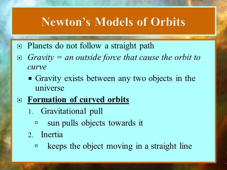 Newton's Models of Orbits