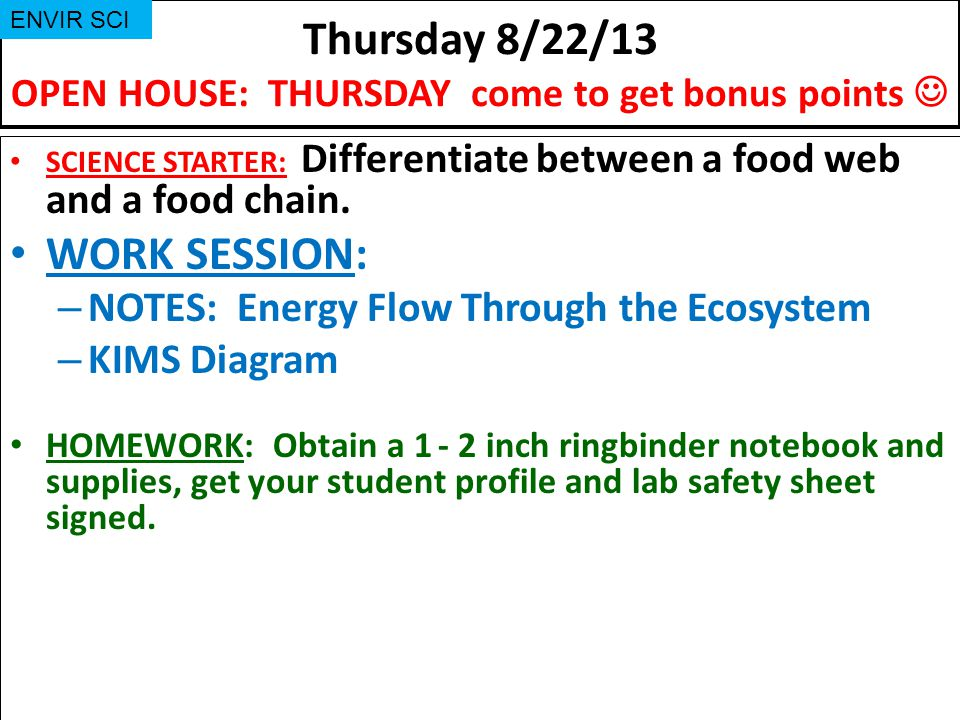 Thursday 8/22/13 OPEN HOUSE: THURSDAY come to get bonus points 