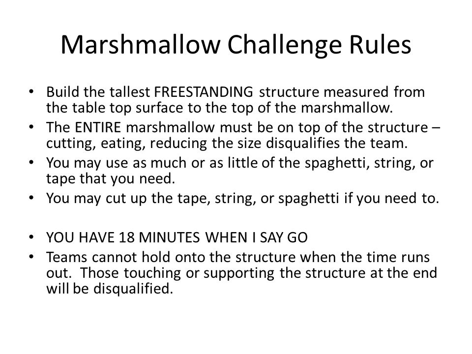 Marshmallow Challenge Rules