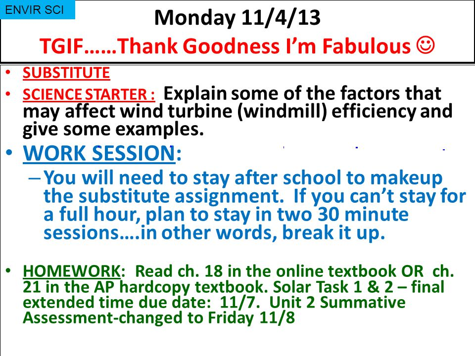 Monday 11/4/13 TGIF……Thank Goodness I'm Fabulous 