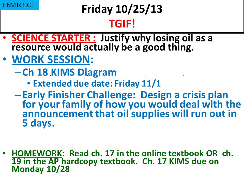 Friday 10/25/13 TGIF! WORK SESSION: Ch 18 KIMS Diagram