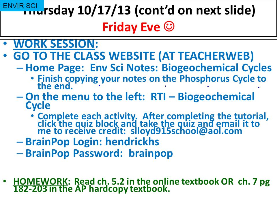 Thursday 10/17/13 (cont'd on next slide) Friday Eve 