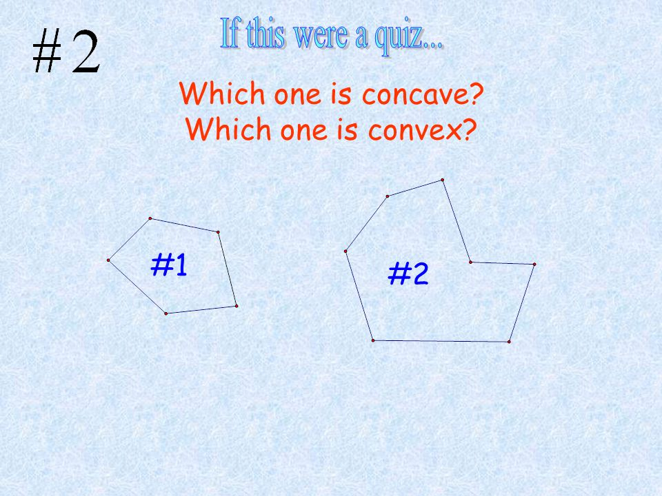 Which one is concave Which one is convex