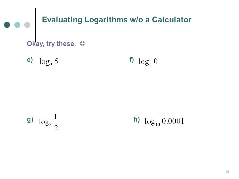 Evaluating Logarithms w/o a Calculator