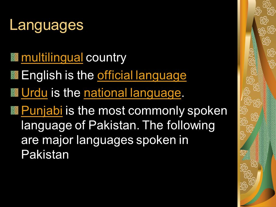 Languages multilingual country English is the official language