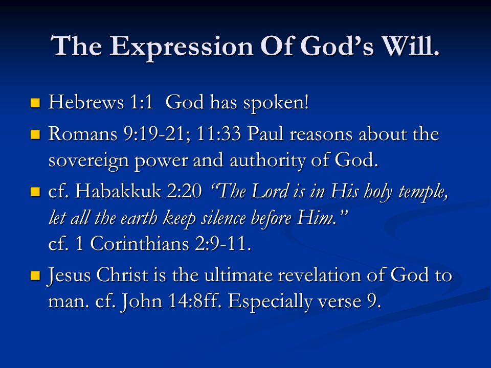 The Expression Of God's Will.