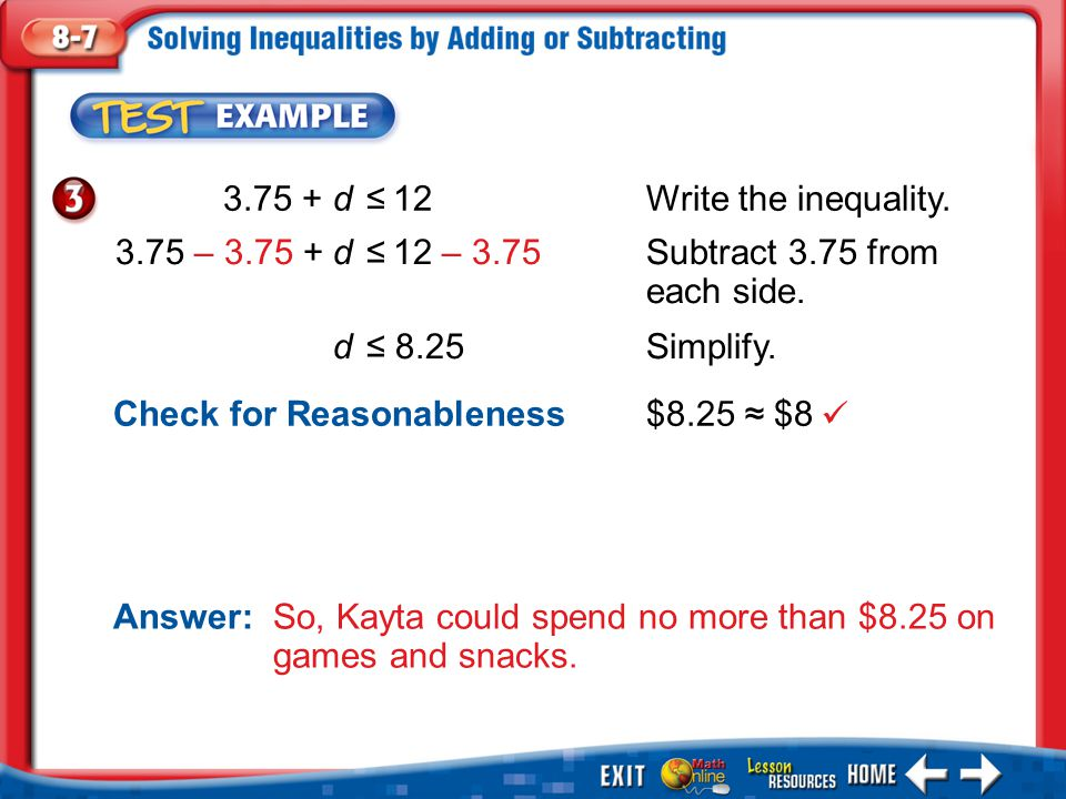 3.75 + d ≤ 12 Write the inequality.