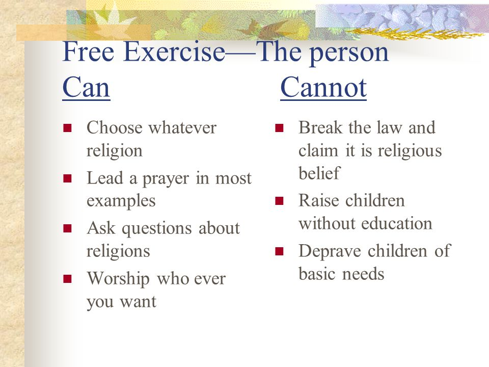 Free Exercise—The person Can Cannot
