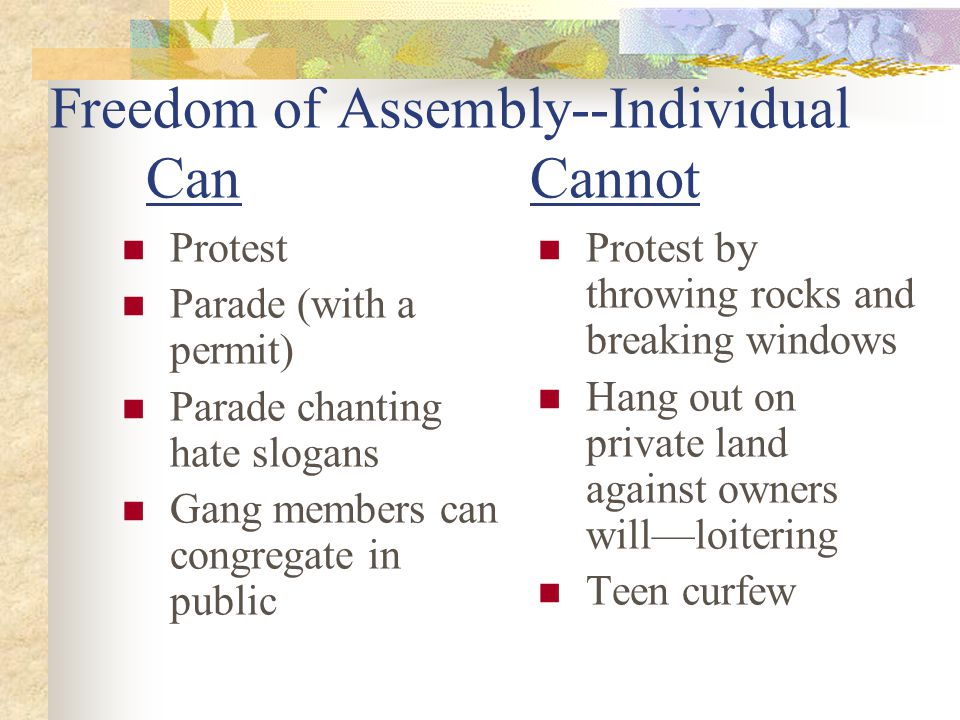 Freedom of Assembly--Individual Can Cannot
