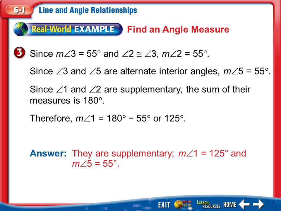 Since 3 and 5 are alternate interior angles, m5 = 55.