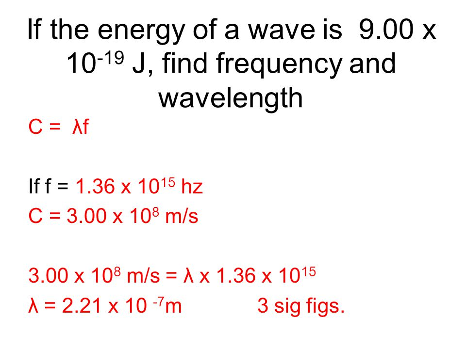 If the energy of a wave is 9