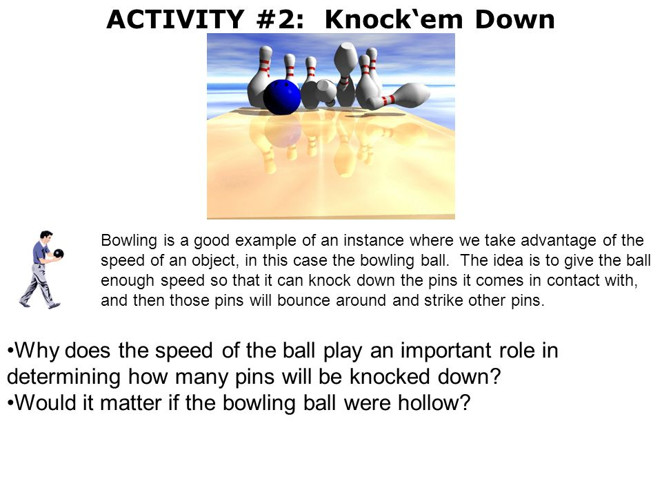ACTIVITY #2: Knock'em Down