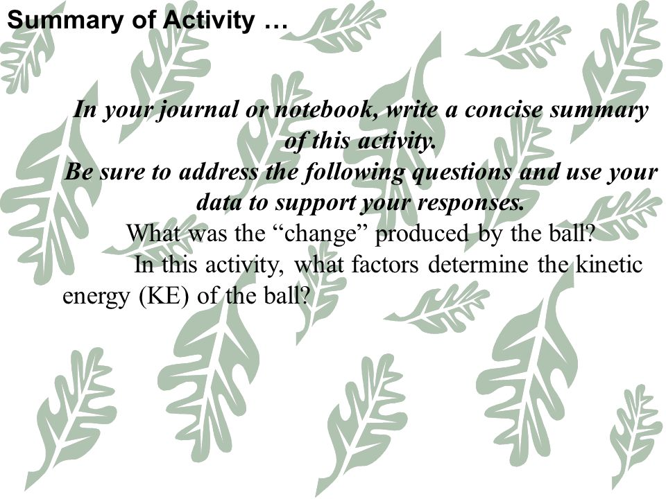 In your journal or notebook, write a concise summary of this activity.