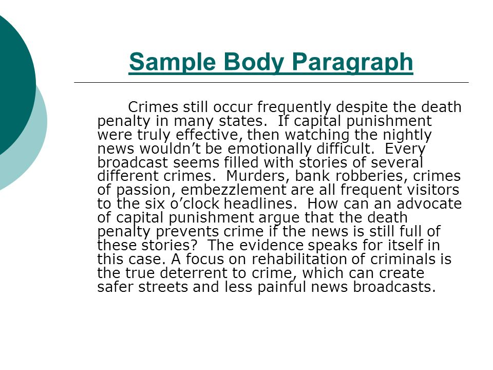 persuasive writing ppt video online  11 sample body paragraph crimes still occur frequently despite the death penalty