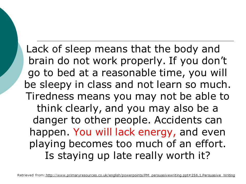 Lack of sleep means that the body and brain do not work properly