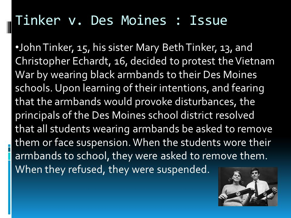 account of the tinker v des moines case