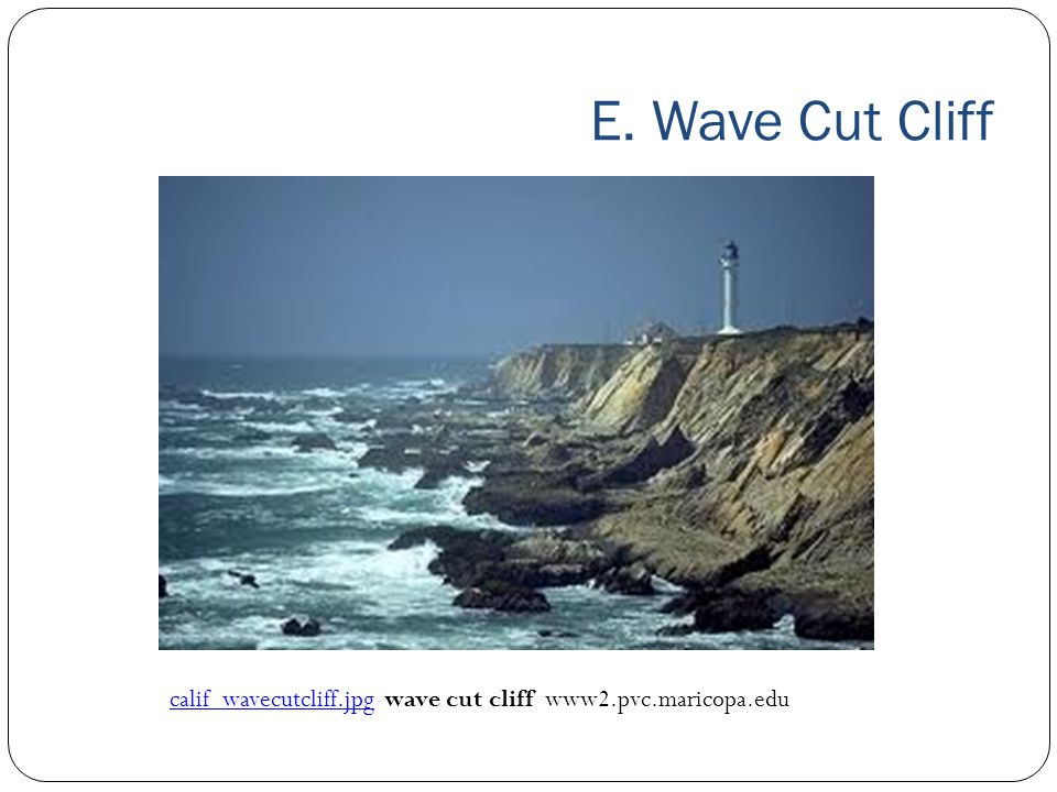 E. Wave Cut Cliff calif_wavecutcliff.jpg wave cut cliff www2.pvc.maricopa.edu