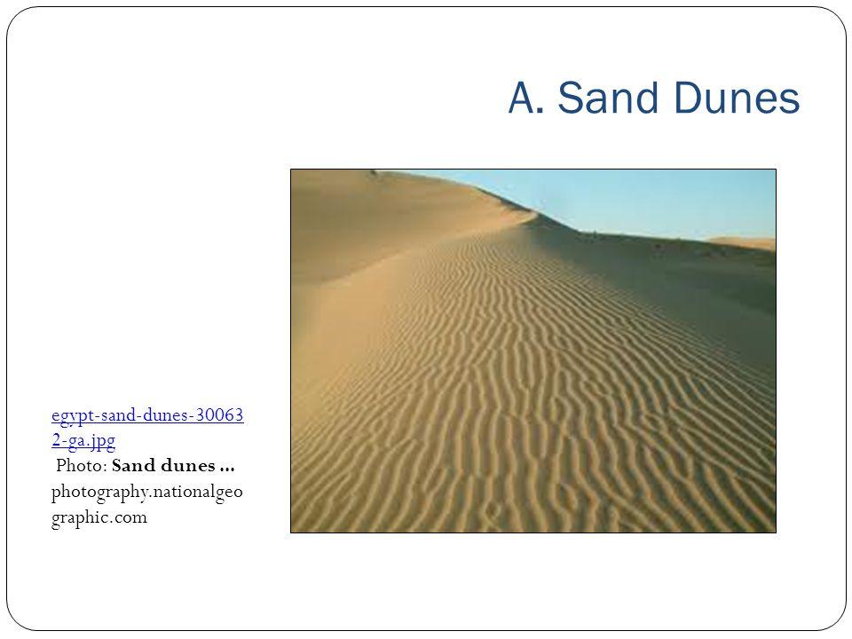 A. Sand Dunes egypt‑sand‑dunes‑300632‑ga.jpg Photo: Sand dunes ...