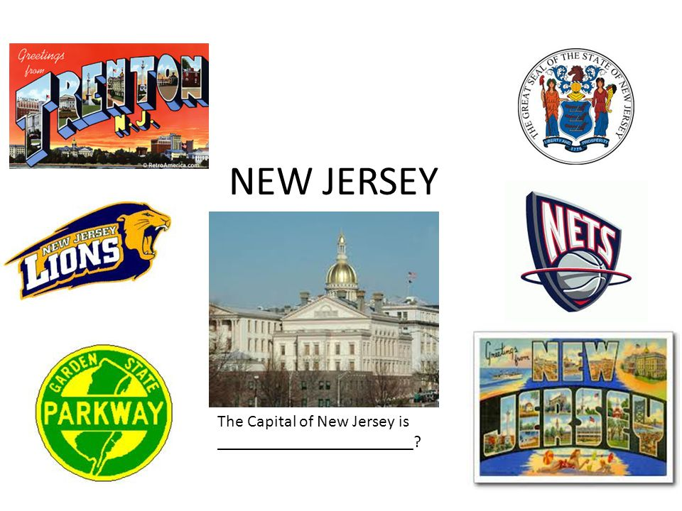 NEW JERSEY The Capital of New Jersey is _______________________