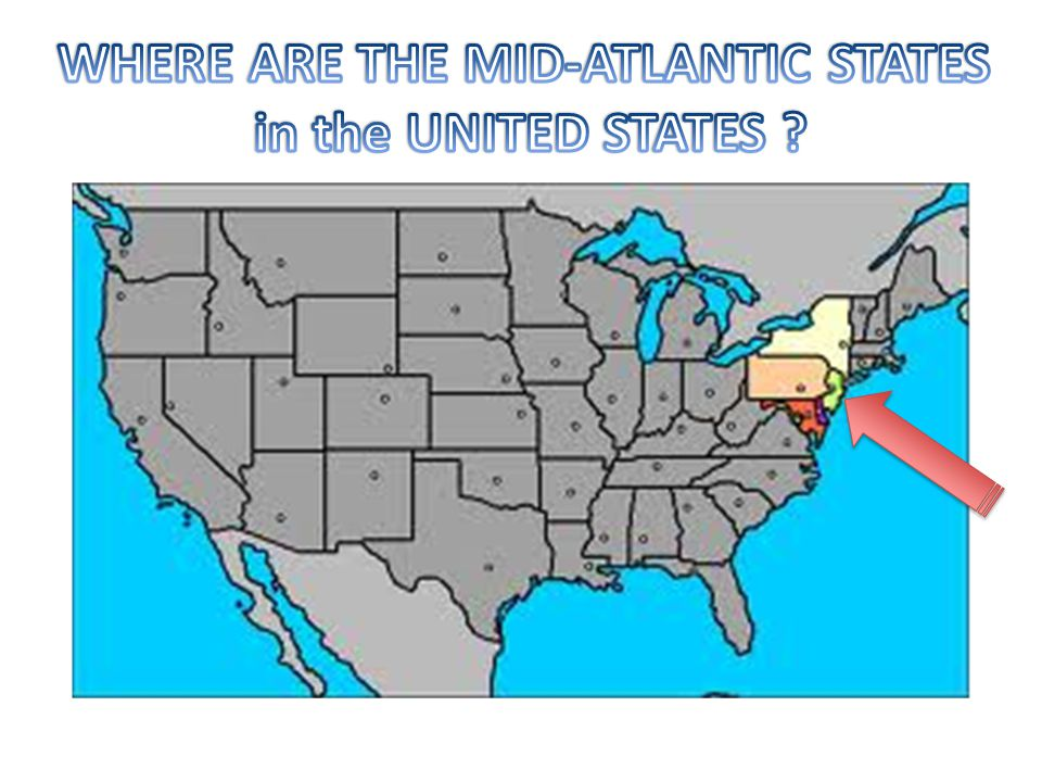 WHERE ARE THE MID-ATLANTIC STATES in the UNITED STATES