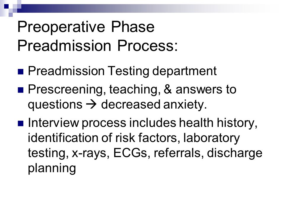 Preoperative Phase Preadmission Process: