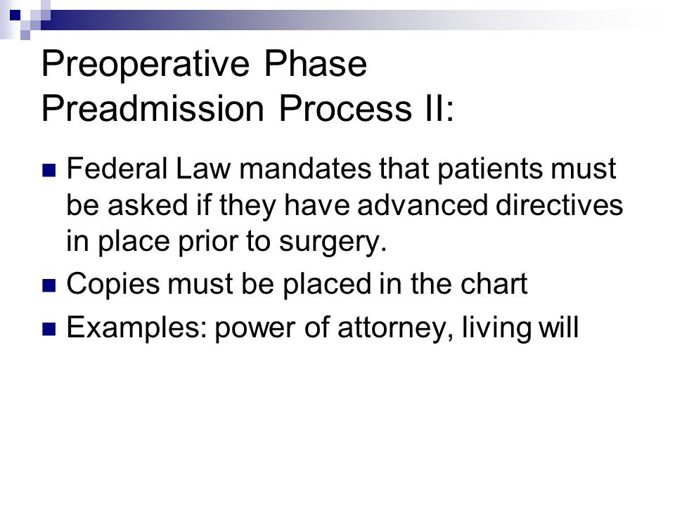 Preoperative Phase Preadmission Process II: