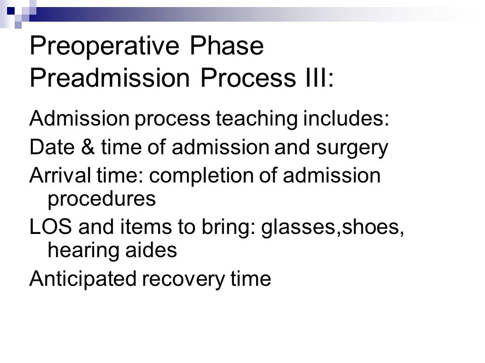 Preoperative Phase Preadmission Process III:
