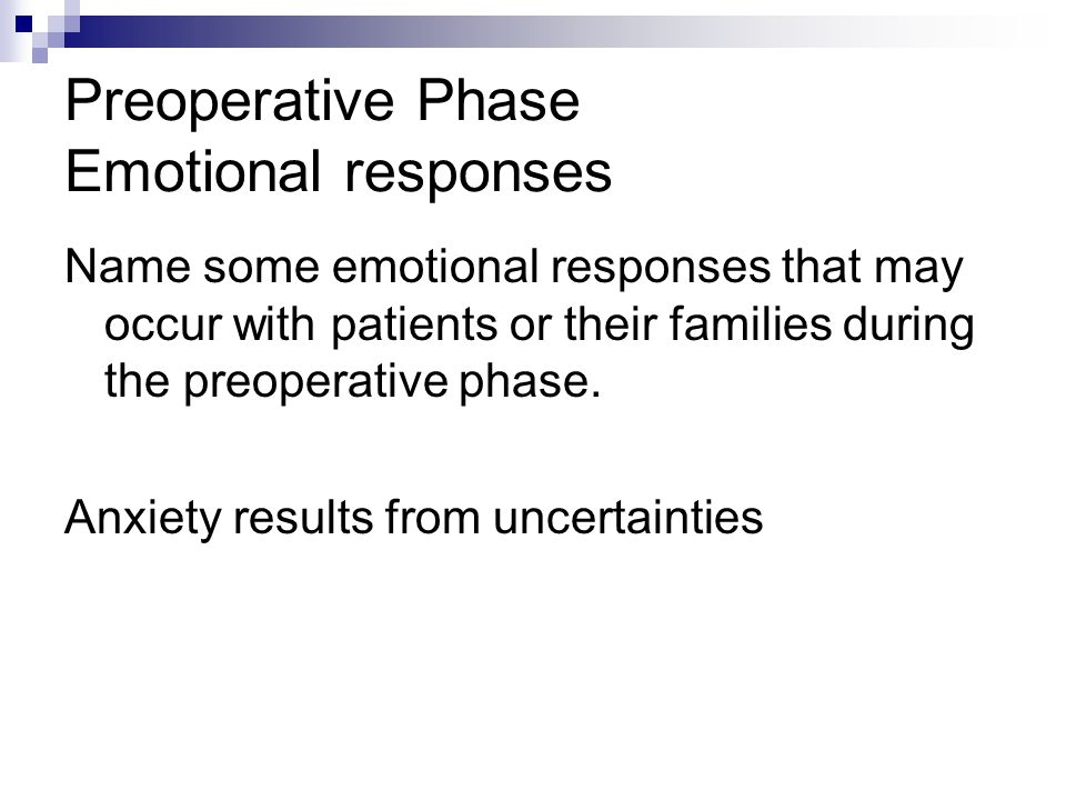 Preoperative Phase Emotional responses