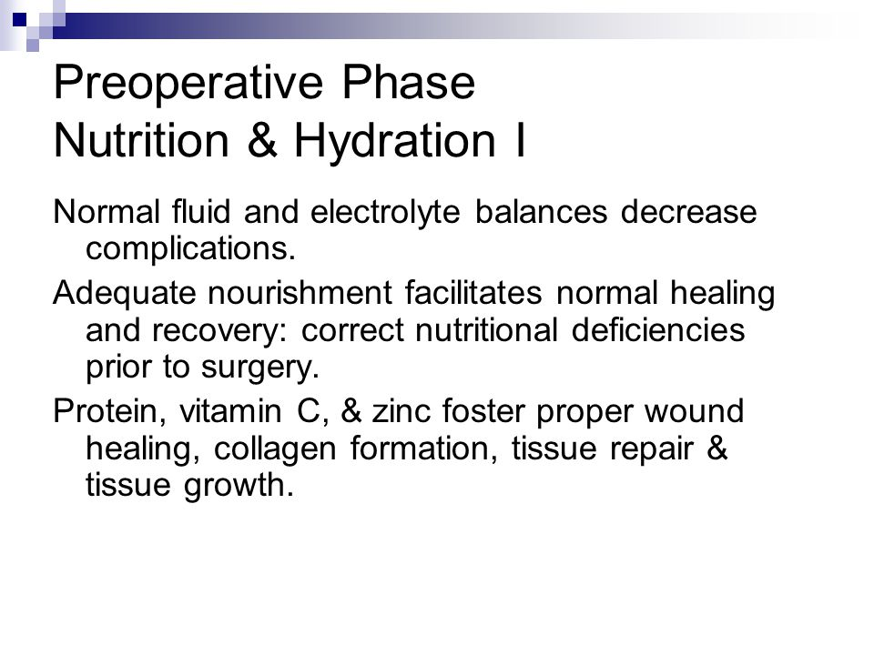 Preoperative Phase Nutrition & Hydration I