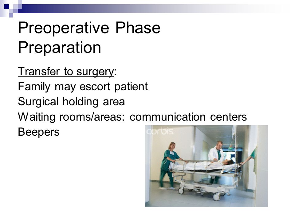 Preoperative Phase Preparation