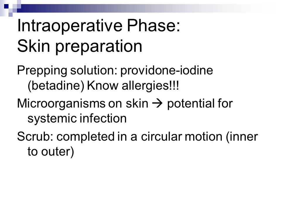 Intraoperative Phase: Skin preparation