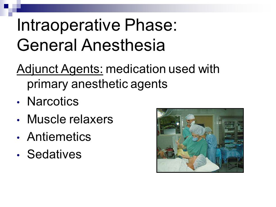Intraoperative Phase: General Anesthesia