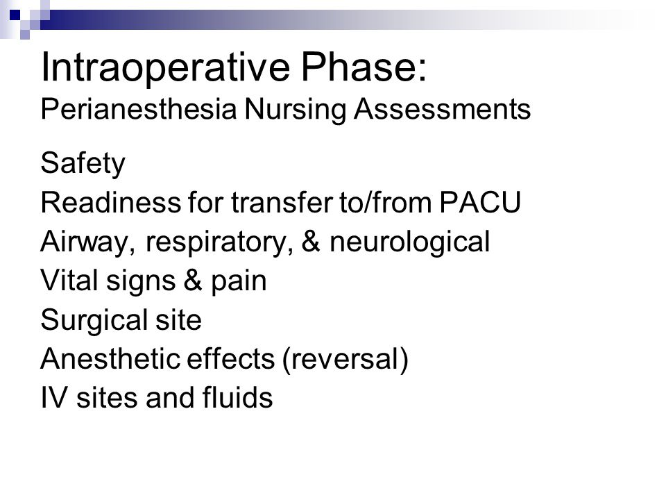 Intraoperative Phase: Perianesthesia Nursing Assessments