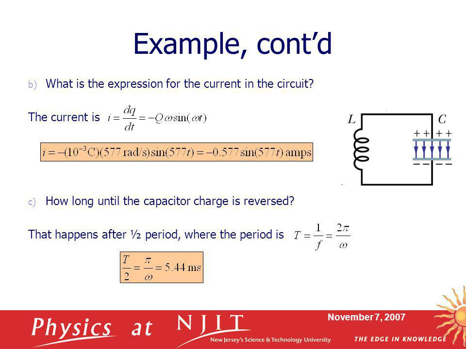 Example, cont'd What is the expression for the current in the circuit