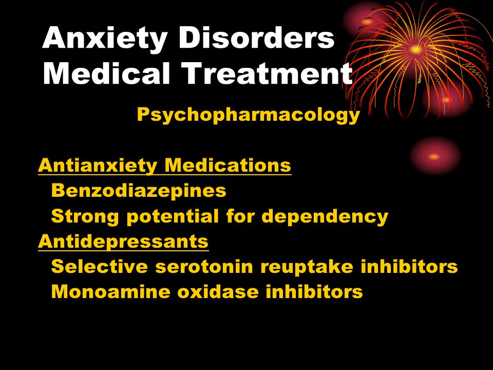 Anxiety Disorders Medical Treatment