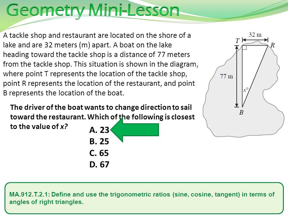 Geometry Mini-Lesson A. 23 B. 25 C. 65 D. 67