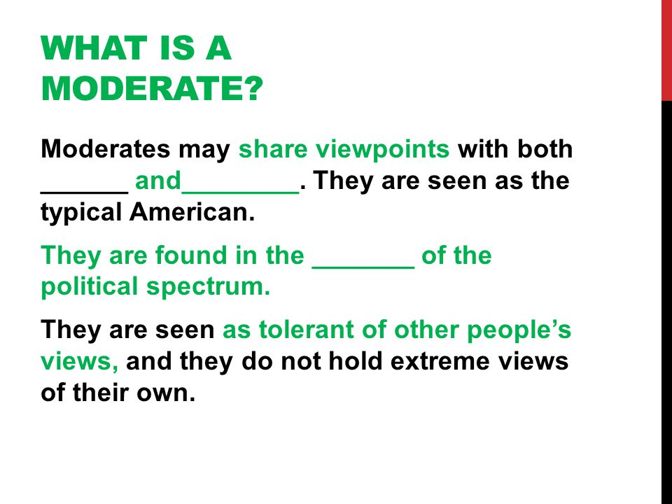What is a Moderate
