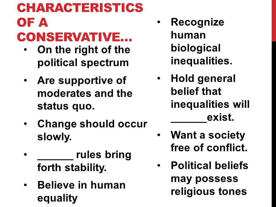 Characteristics of a Conservative…