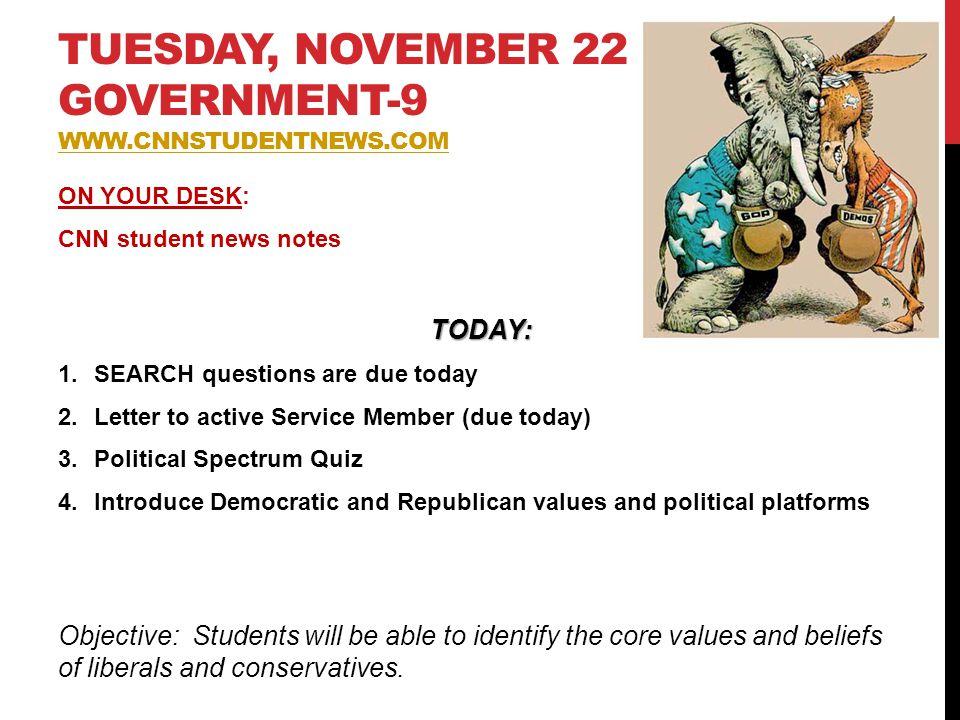 tuesday, November 22 Government-9 www.cnnstudentnews.com