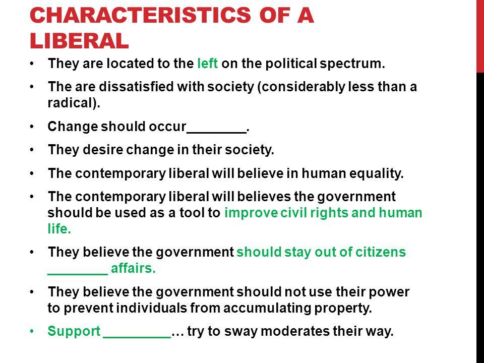 Characteristics of a Liberal