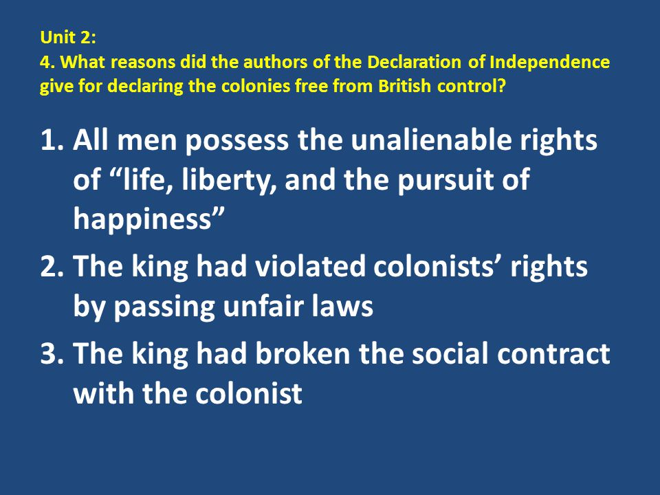 The king had violated colonists' rights by passing unfair laws