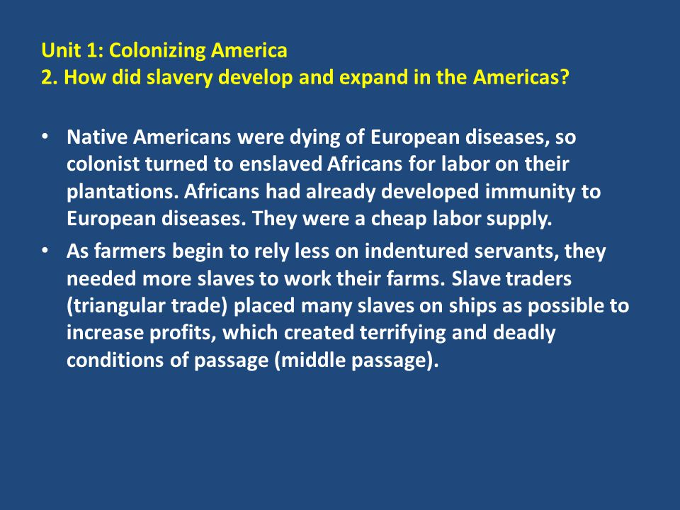 Unit 1: Colonizing America 2