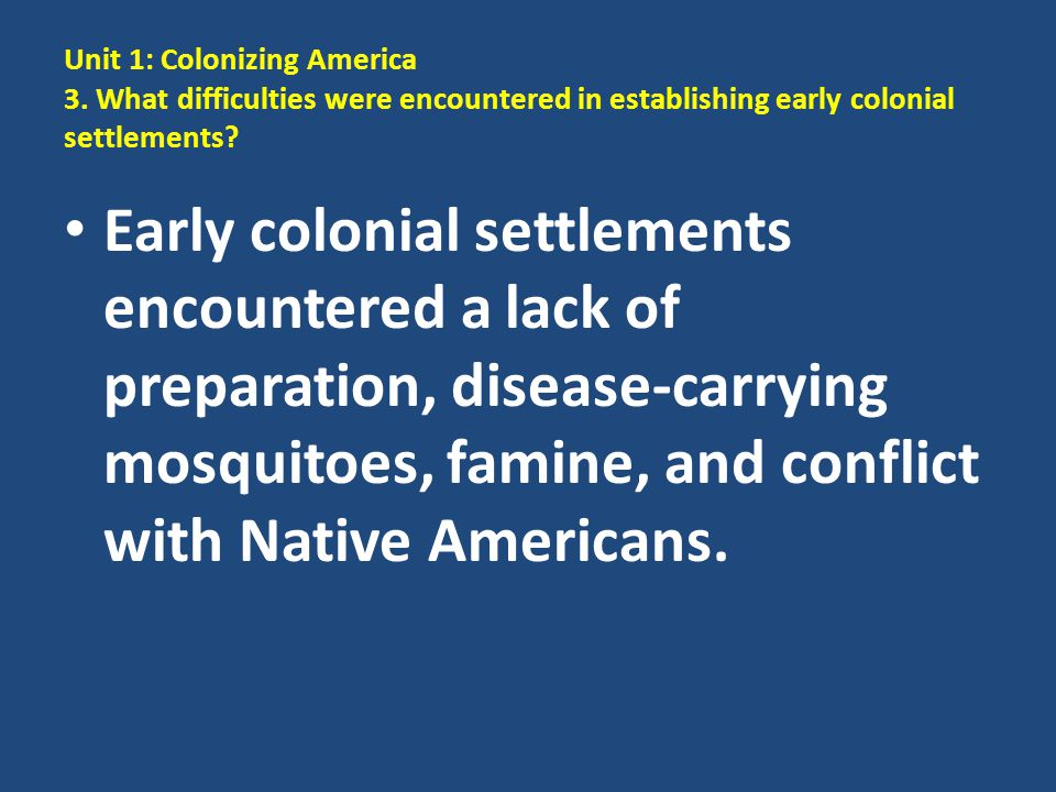 Unit 1: Colonizing America 3