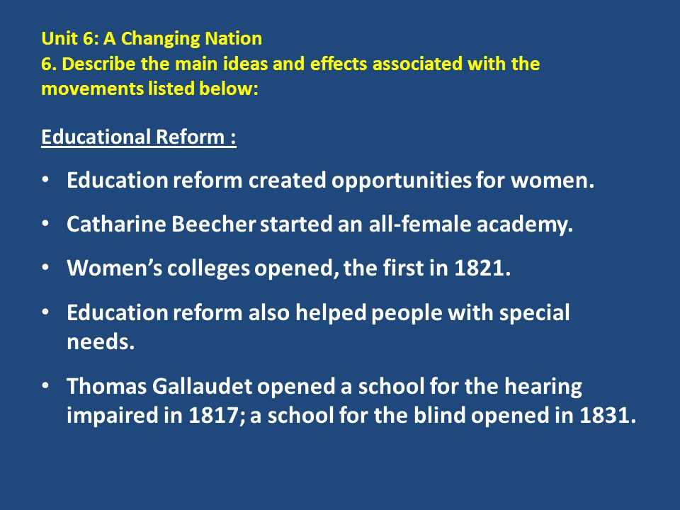 Education reform created opportunities for women.