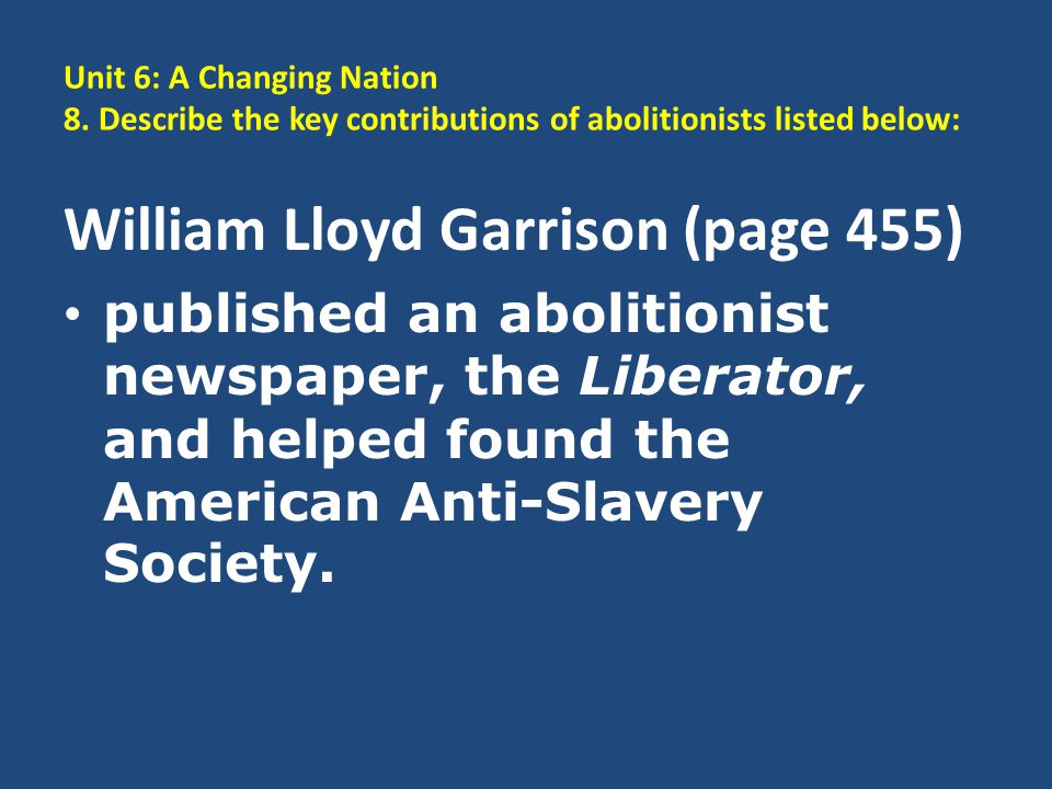 William Lloyd Garrison (page 455)
