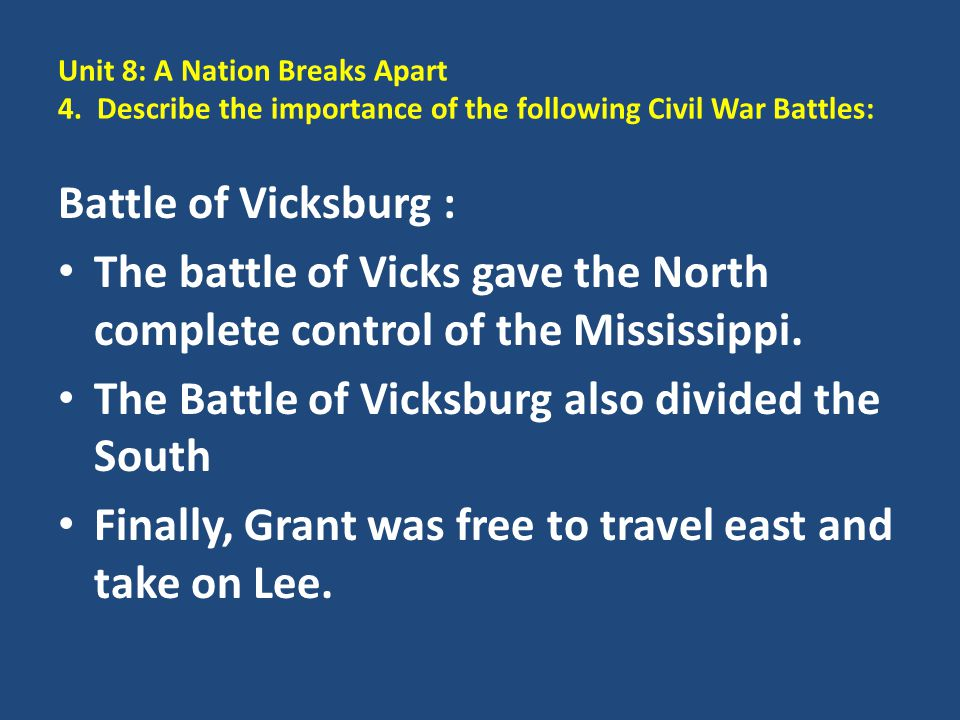 The Battle of Vicksburg also divided the South