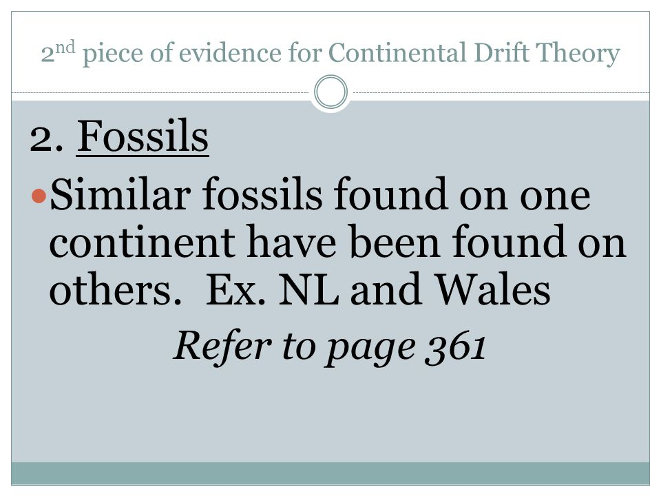 2nd piece of evidence for Continental Drift Theory