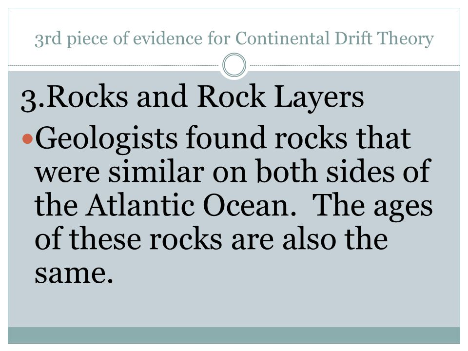 3rd piece of evidence for Continental Drift Theory