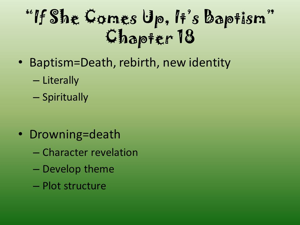 If She Comes Up, It's Baptism Chapter 18