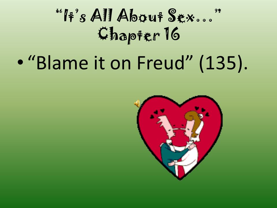 It's All About Sex… Chapter 16